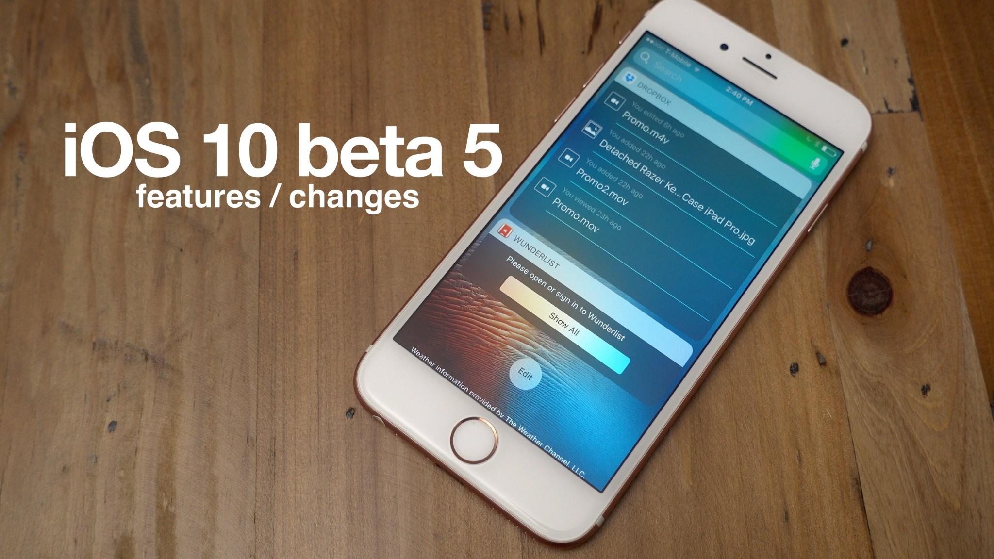 突然更新 iOS 10 beta 5  新改進你又 buy 唔 buy ?