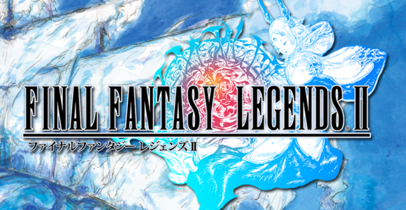無得玩 FF XV ?   等手遊新作《 FINAL FANTASY LEGENDS II 》止癮