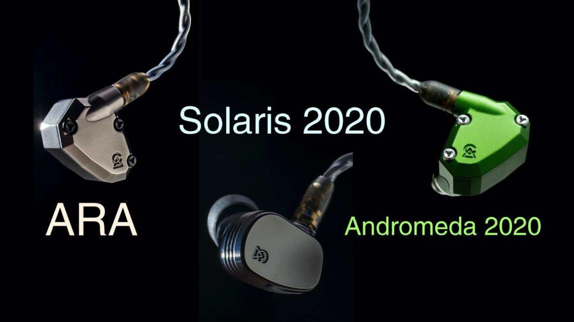 Campfire Audio 2020 新耳機 Solaris 2020 / ARA / Andromeda 2020