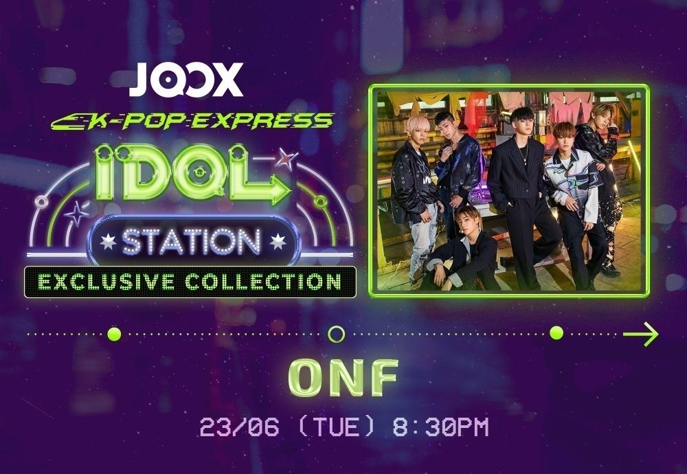 JOOX 自家製音樂節目《 IDOL STATION 》與 NU'EST 及 ONF見面
