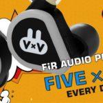 FiR Audio VxV 發燒級耳機 太空兔子Firry 專攻年輕用家
